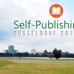 So war der 5. Self-Publishing-Day in Düsseldorf