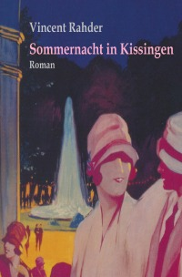 sommernacht in kissingen vincent rahder